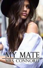 My Mate by mrsconnor13