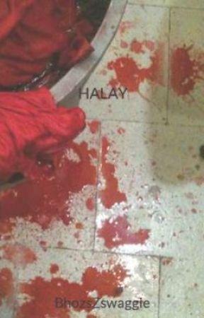 HALAY - Wattpad