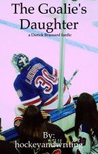 The Goalie's Daughter (a Derick Brassard fanfic) by hockeyandwriting