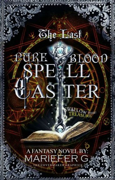 The Last Pureblood Spell Caster