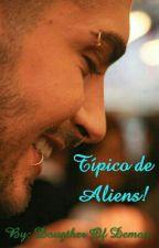 Tipico de Aliens!! by DougtherOfDemon