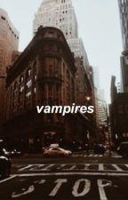vampires g.d • e.d by Loyaltydolan
