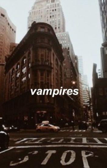 vampires g.d • e.d