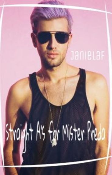 Straight A's for Mister Preda//Janiel