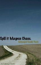 Spill it Magnus Chase. by NerdBookwormFandom
