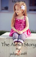 The Alexa Story by younowlover456