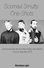 Scomavi Smutty One Shots. by flxwless-zjm