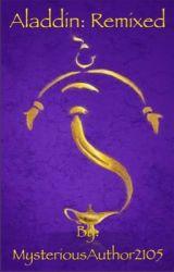 Aladdin: Remixed by RoseRedFox