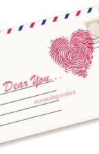 Dear You #Wattys2016 by messedupwriter