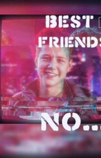 Best Friend ? NO.../Vadak