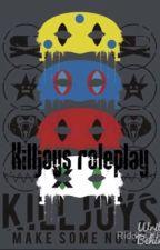 Killjoys Roleplay  by XXxNoLongerThereXxX