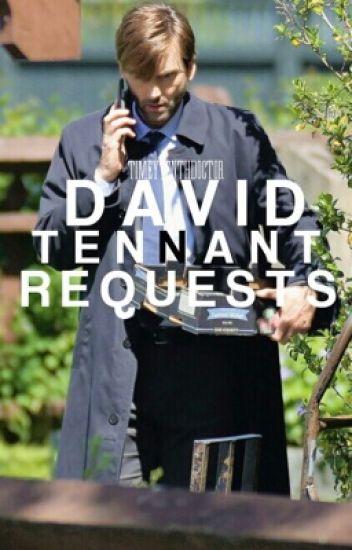 David Tennant Requests
