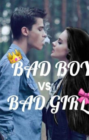 bad girl bad boy