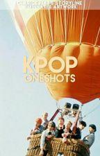 KPOP ONESHOTS ♡♡ by ClariceJK88