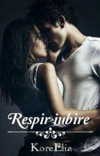 Respir iubire by NicoletaElia