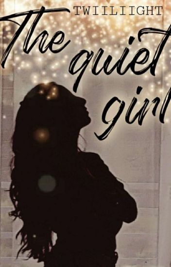 The quiet Girl