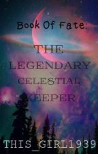Book of Fate: The Legendary Celestial Keeper by superzaiaa