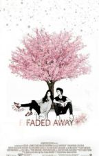 [EXO Sehun] Faded Away by reavens