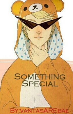 Something Special by vantasAREbae