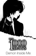 The 1000 Days by Shadeside
