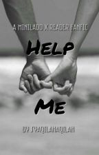 Help Me (Mini Ladd x Reader) by syaqilahaqilah