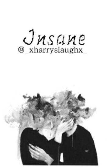 Insane  || H.S. ||