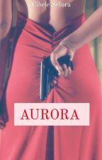 Aurora by cibelesefora