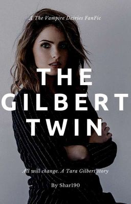 That Gilbert Girl - VampiresAdoreMe - Wattpad