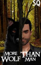 More Wolf Than Man by SaskiaQueen