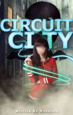 Circuit City by Meestere
