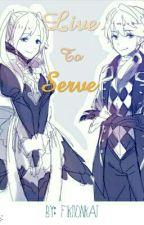 Live To Serve! An Idea Book by fiktionkat