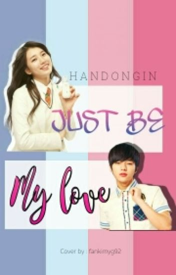 Just Be My Love
