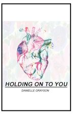 Holding on to you (jebby) by conflated