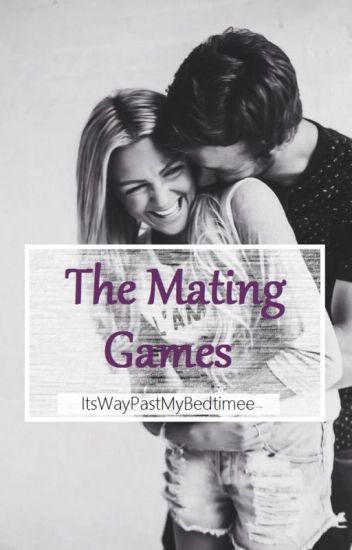 Dating and mating games