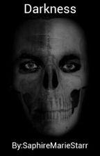 Darkness by SaphireMarieStarr