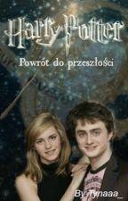 Harry Potter - powrót do przeszłości. by tynaa_