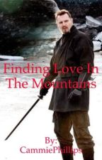 Finding Love In The Mountains (On Hold) by quiffsandcurlss