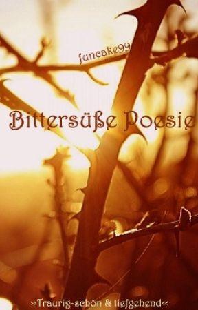 Bittersüße Poesie by funcake99
