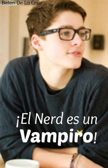 ¡El nerd es un vampiro!