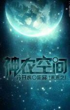 Vị lai chi thần nông không gian - Lãnh Khai Thủy by xavien2014