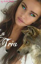 La tria by Morgane_07