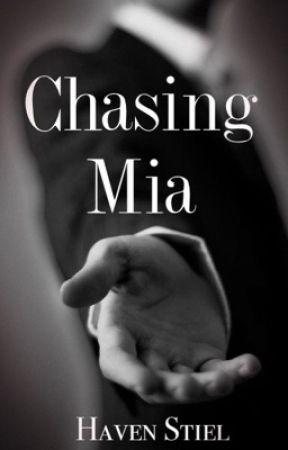 Chasing Mia by HavenStiel