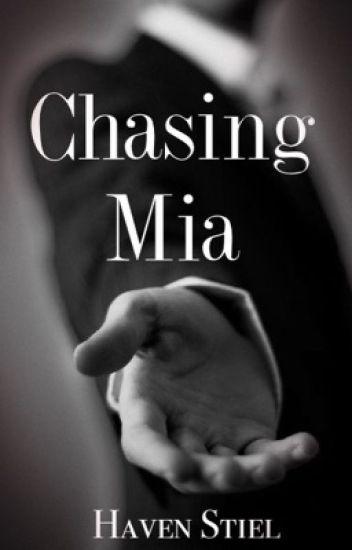 Chasing Mia