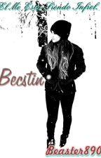 El Me Esta Siendo Infiel ?[ Becstin.] Editando by beaster890