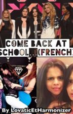 Come Back At School... (French) by LovaticETHarmonizer