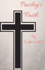 Paisley's Faith by Cookiewood22