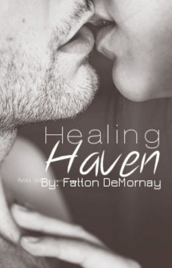 Healing Haven - Book 2 in Haven Series [Complete]