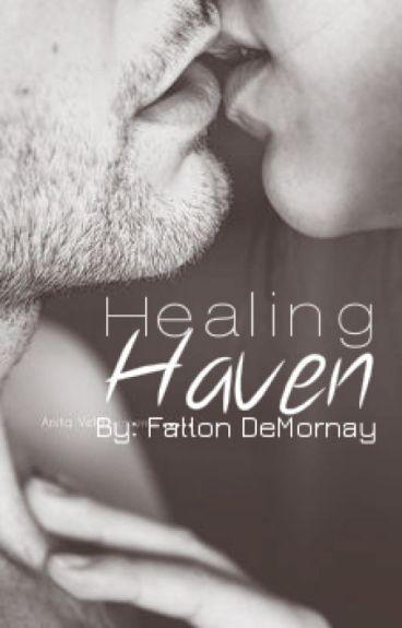 Healing Haven - Book 2 in Haven Series #JustWriteIt [Complete]