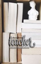 teacher ❁ muke au (italian translation) by blueflowervs