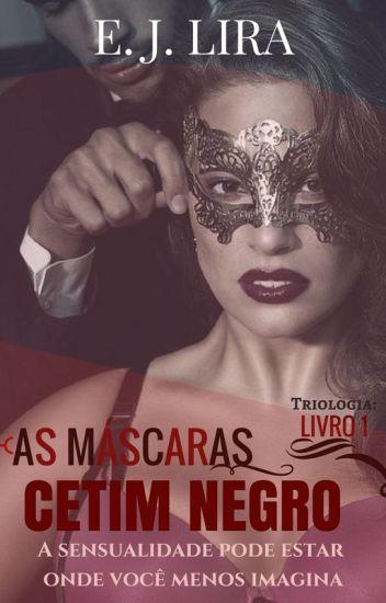 As Máscaras - Cetim Negro (Wattys 2017)